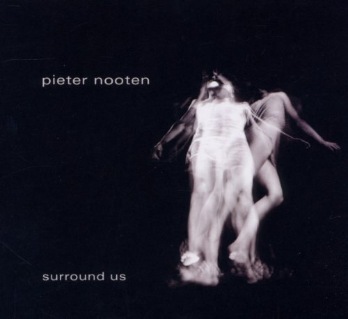 Pieter Nooten Surround Us