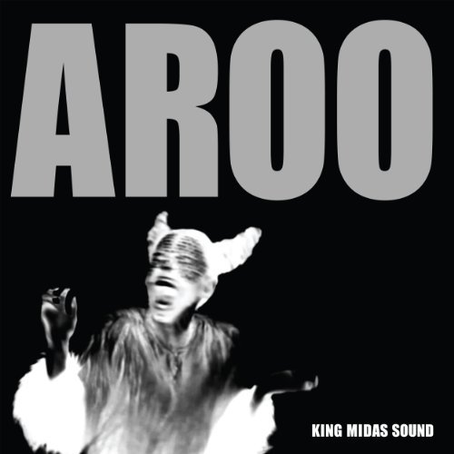 King Midas Sound Aroo