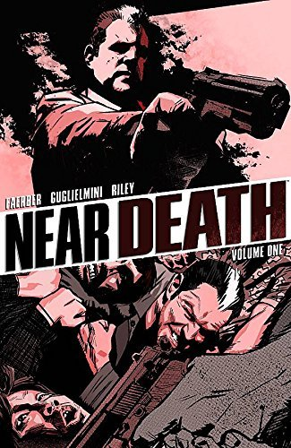 Jay Faerber Near Death Volume 1