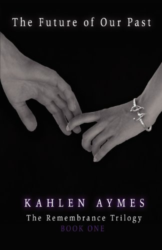 Kahlen Aymes The Future Of Our Past