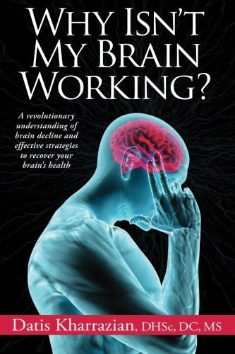 Datis Kharrazian Why Isn't My Brain Working?