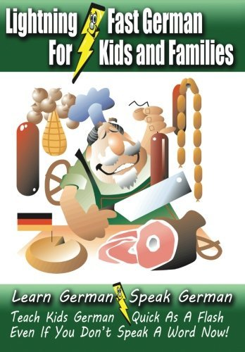 Carolyn Woods Lightning Fast German For Kids And Families Learn German Speak German Teach Kids German Q