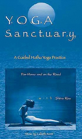 Shiva Rea Yoga Sanctuary A Guided Hatha Yoga Practice For Home And On The Student