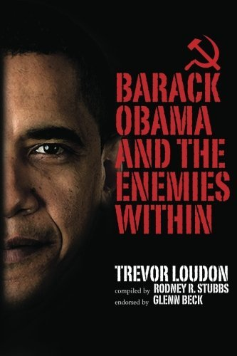 Trevor Loudon Barack Obama And The Enemies Within