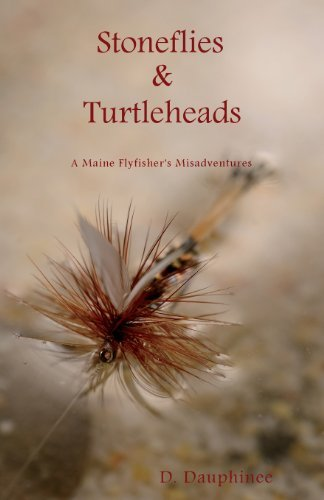 D. Dauphinee Stoneflies & Turtleheads