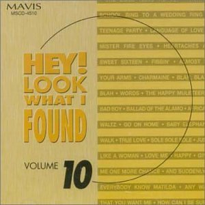 Hey! Look What I Found Vol. 10 Hey! Look What I Found Hey! Look What I Found