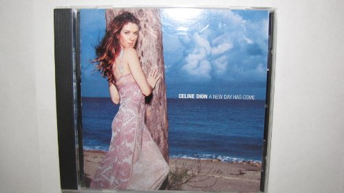 Celine Dion New Day Has Come