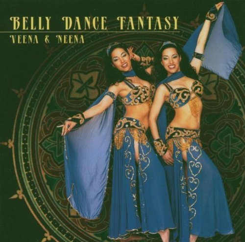 Veena & Neena Belly Dance Fantasy