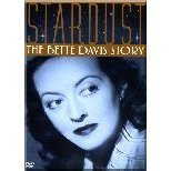 Stardust The Bette Davis Story (2006) Stardust The Bette Davis Story (2006)