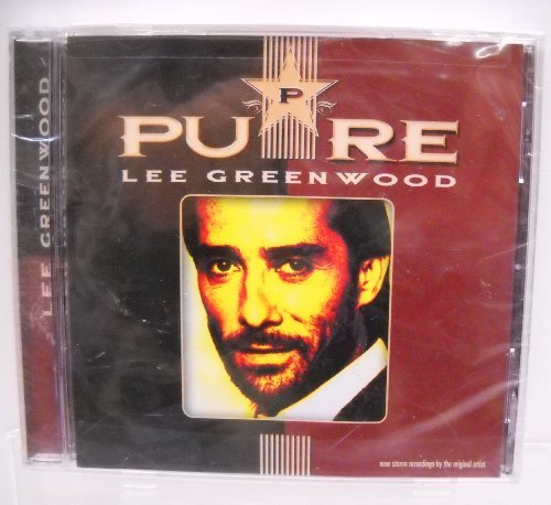Lee Greenwood Pure