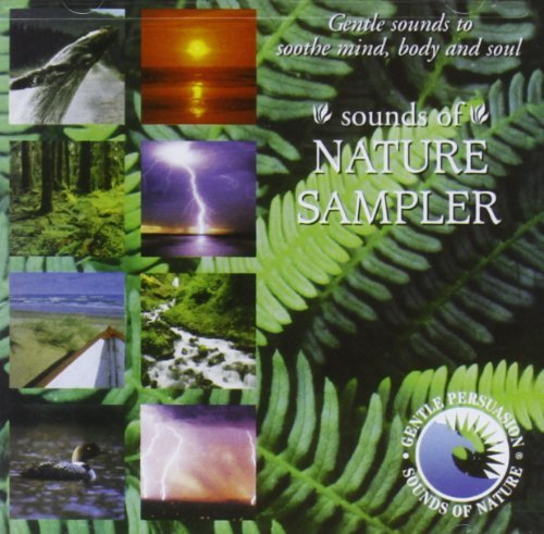 Gentle Persuasion Sounds Of Nature Sampler Gentle Persuasion