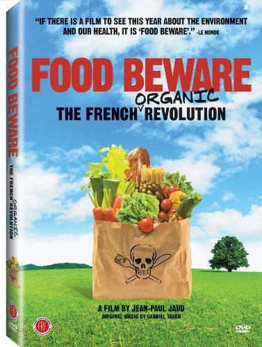 Food Beware The French Organi Food Beware The French Organi Ws Fra Lng Eng Sub Nr