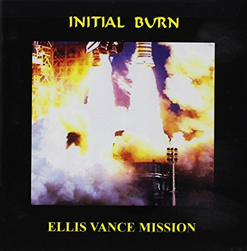 Ellis Vance Mission Initial Burn