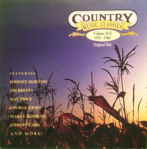 Country Music Classics Vol. 16 1955 1960 Country Music Classics Vol. 16 1955 1960