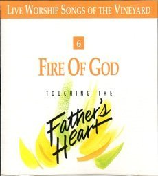 Fire Of God Touching The Father's Heart