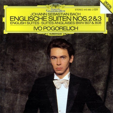 Bach Pogorelich English Suites 2 & 3