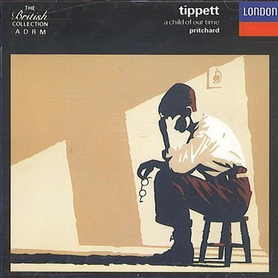 Tippett Sir John Pritchard Colin Davis Royal Liver Tippett A Child Of Our Time The Weeping Babe ~