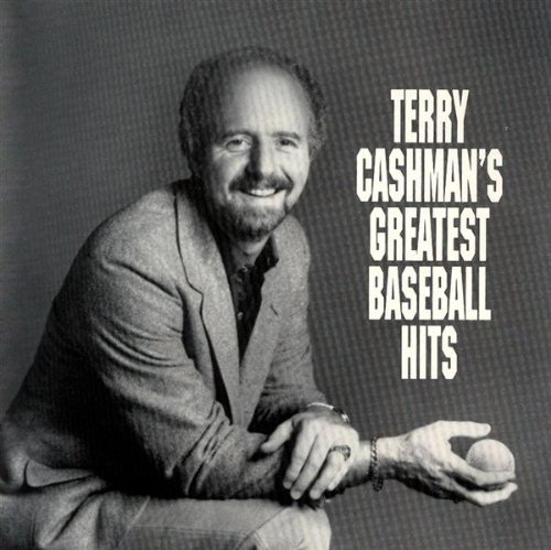 Terry Cashman Terry Cashman's Greatest Baseball Hits