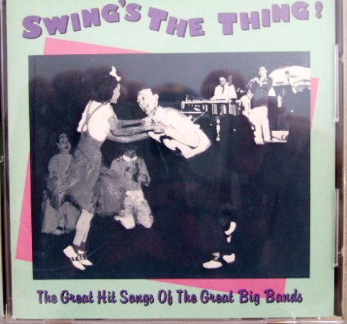 Swing's The Thing! Swing's The Thing!