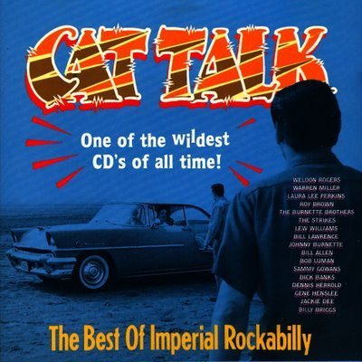 Various Artists Cat Talk The Best Of Imperial Rockabilly