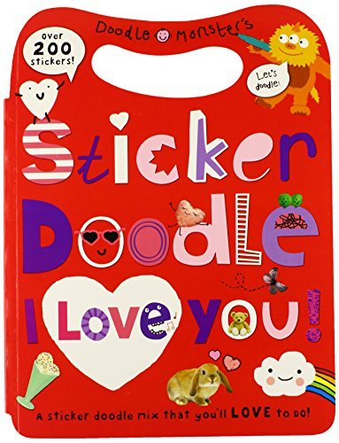 Roger Priddy Sticker Doodle I Love You Awesome Things To Do With Over 200 Stickers [wit