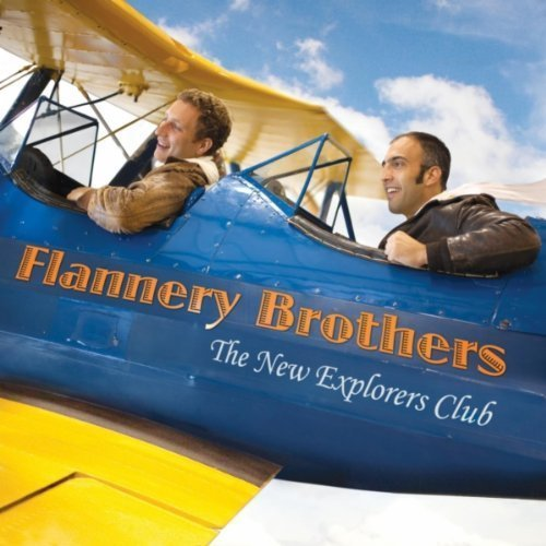 Flannery Brothers The New Explorers Club