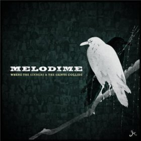 Melodime Where The Sinners & The Saints Collide
