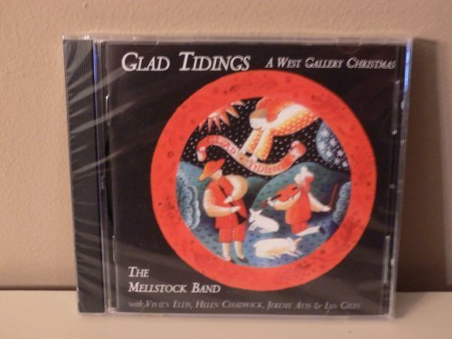 Glad Tidings (a West Gallery Christmas) By The Mel