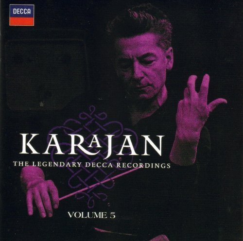Karajan The Legendary Decca Recordings Volume 5