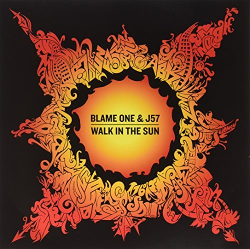 Blame One & J57 Walk In The Sun Orange Vinyl 2 Lp Incl. Download Card