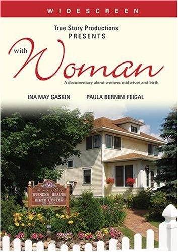 With Woman A Documentary About Women Midwives &