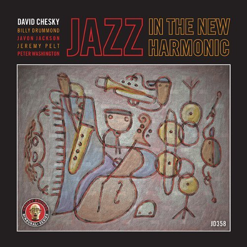 David Quintet Chesky Jazz In The New Harmonic