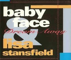 Babyface & Lisa Stansfield Dream Away