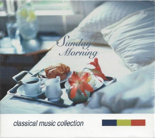 Sunday Morning Classical Music Collection