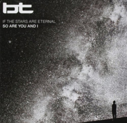 Bt If The Stars Are Eternal So Ar