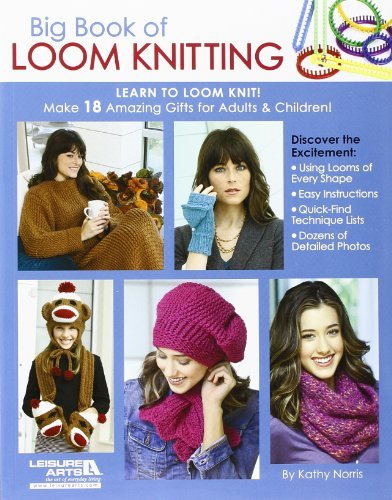 Kathy Norris Big Book Of Loom Knitting Learn To Loom Knit!
