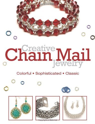 Kalmbach Books Creative Chain Mail Jewelry Colorful Sophisticated Classic