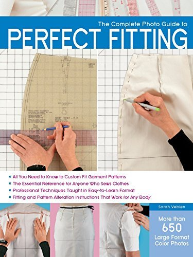 Sarah Veblen The Complete Photo Guide To Perfect Fitting