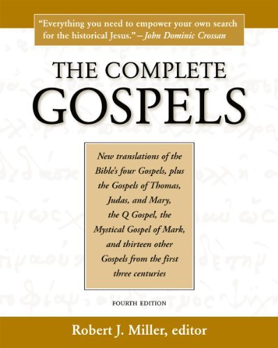 Robert J. Miller The Complete Gospels 0004 Edition;revised