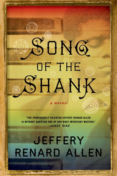 Jeffery Renard Allen Song Of The Shank