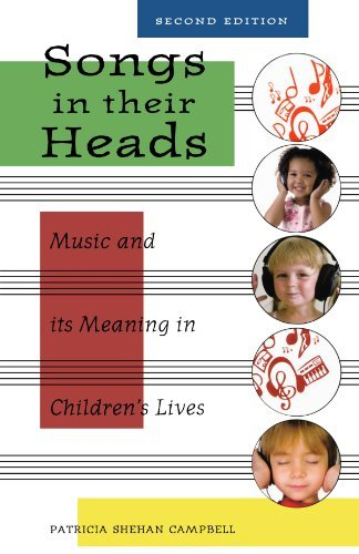 Patricia Campbell Songs In Their Heads Music And Its Meaning In Children's Lives 0002 Edition;
