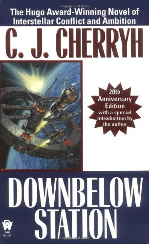 C. J. Cherryh Downbelow Station (20th Anniversary) 0020 Edition;anniversary