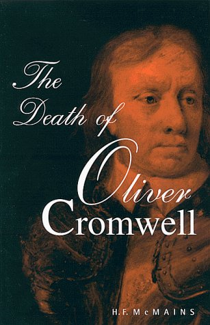 H. F. Mcmains The Death Of Oliver Cromwell