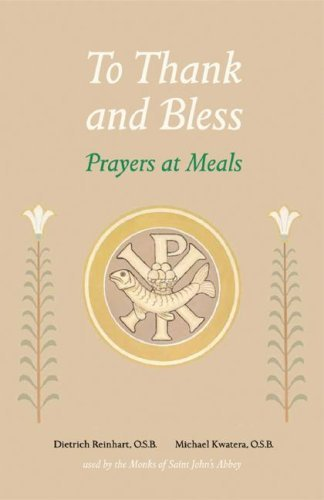 Michael Kwatera To Thank And Bless Prayers At Meals 0002 Edition;