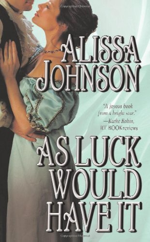 Alissa Johnson As Luck Would Have It