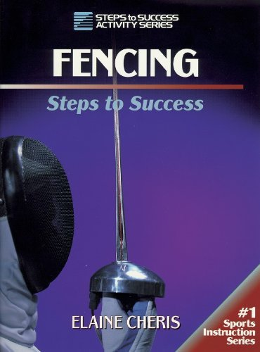 Elaine Cheris Fencing Steps To Success Steps To Success