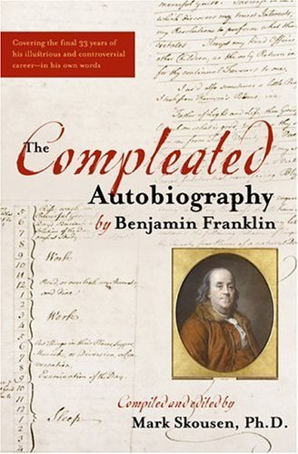 Benjamin Franklin Compleated Autobiography Of Benjamin Franklin