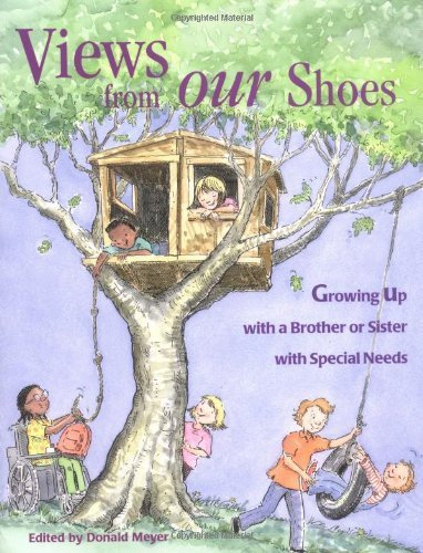 Donald Joseph Meyer Views From Our Shoes Growing Up With A Brother Or Sister With Special