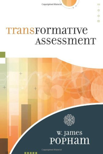 W. James Popham Transformative Assessment