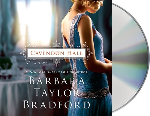 Barbara Taylor Bradford Cavendon Hall